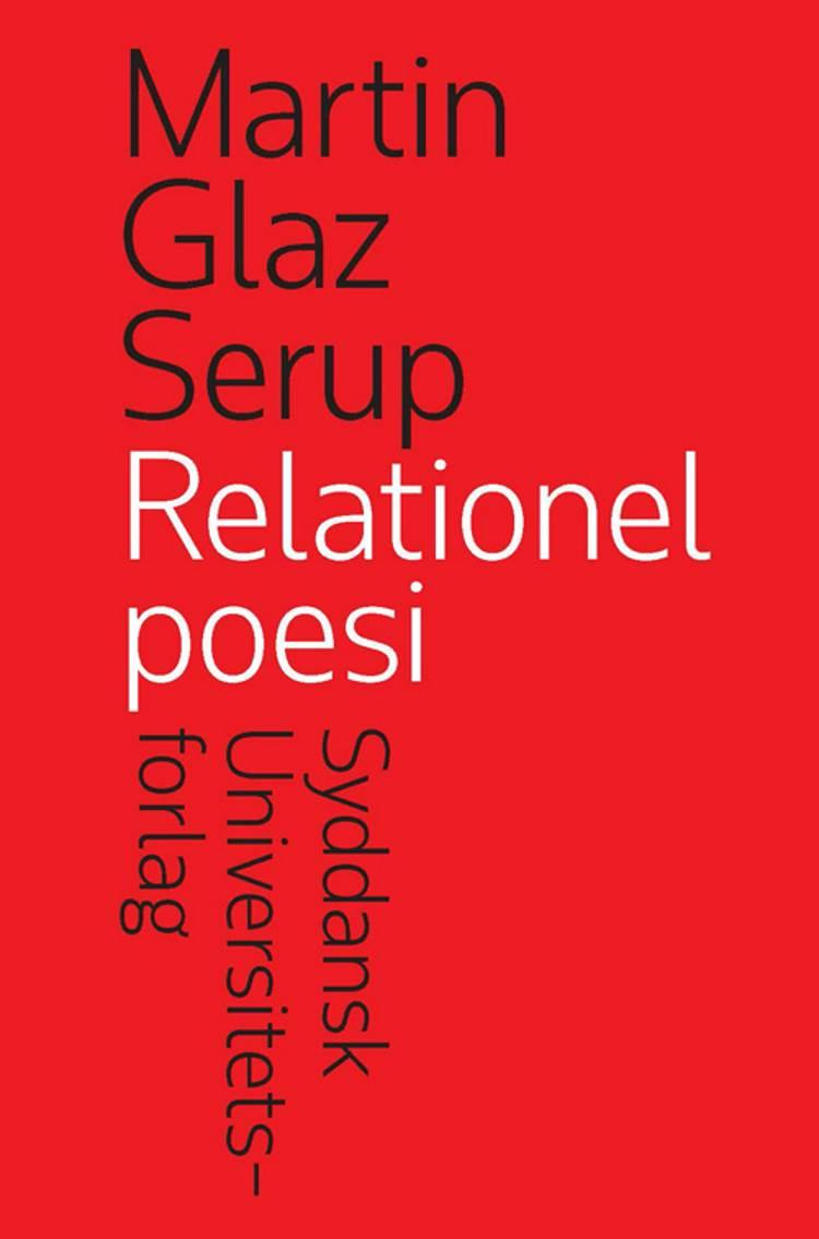 Relationel poesi af Martin Glaz Serup