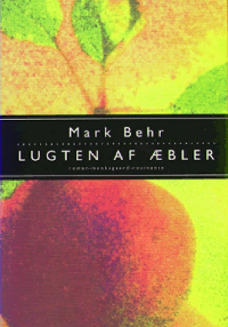 Lugten af æbler af Mark Behr