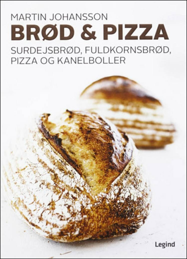Brød & pizza af Martin Johansson