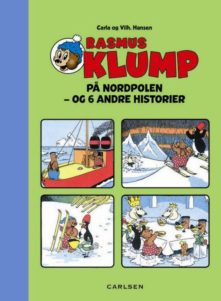 Rasmus Klump på Nordpolen af Vilhelm Hansen og Carla Hansen