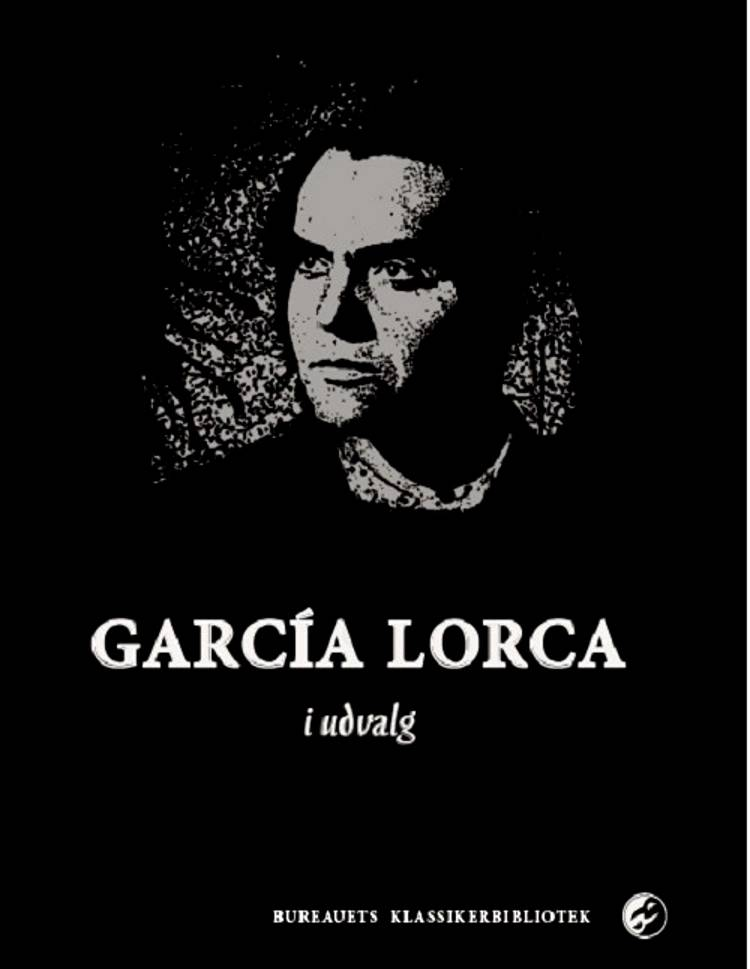 García Lorca i udvalg af Federico García Lorca