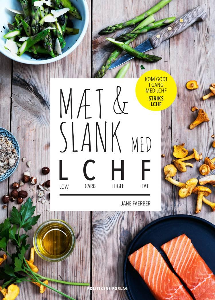 Mæt & slank med LCHF af Jane Faerber