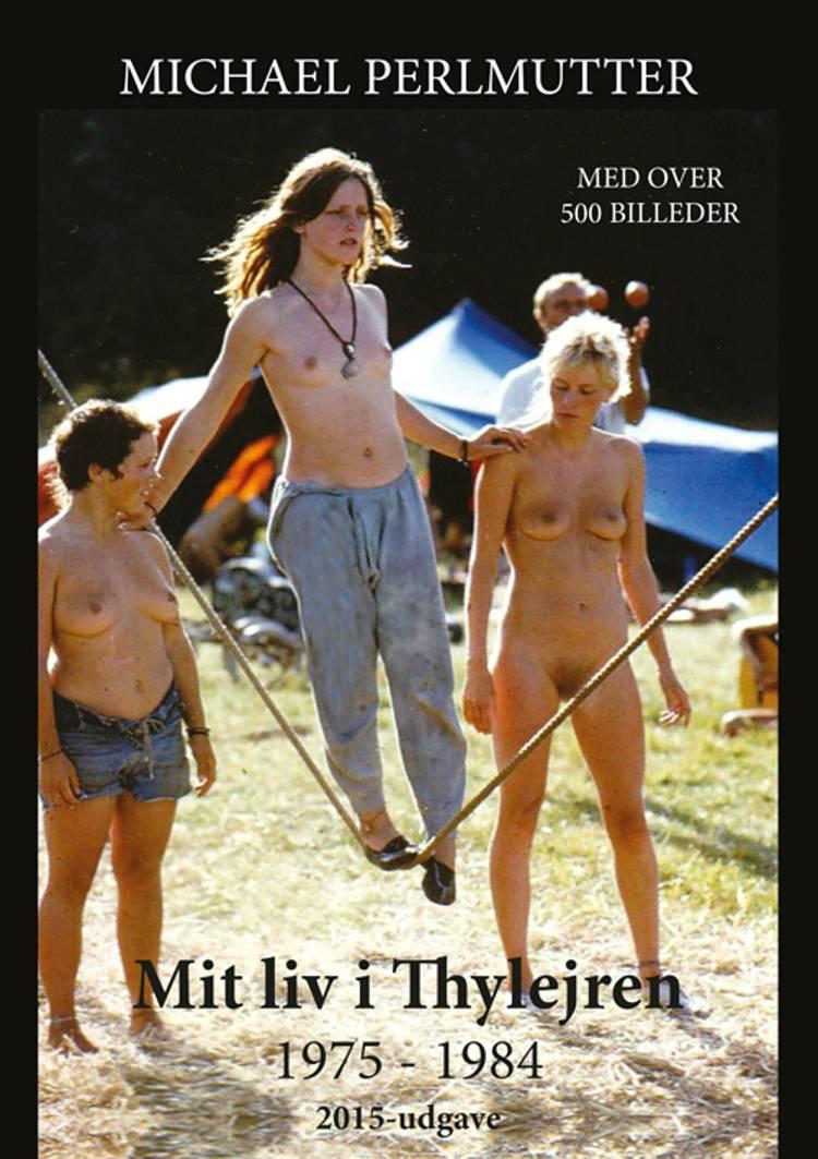 Mit Liv i Thylejren af Michael Perlmutter