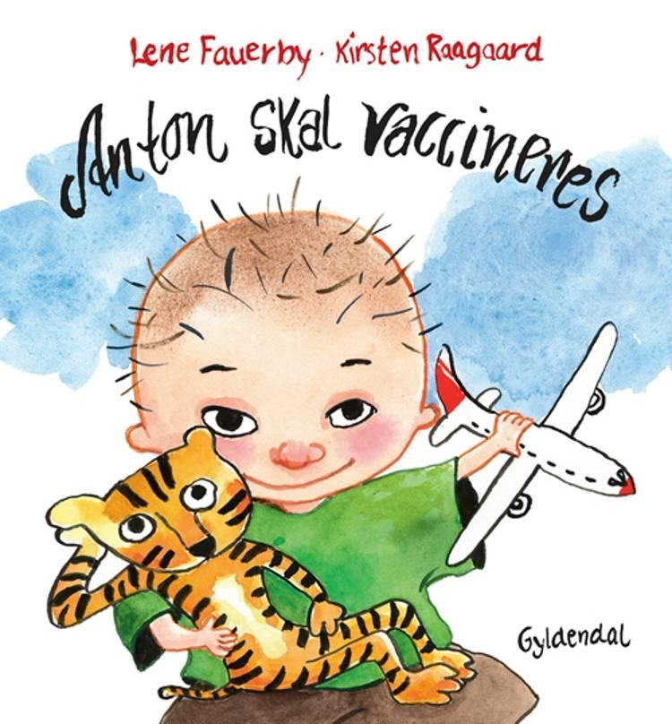 Anton skal vaccineres af Lene Fauerby