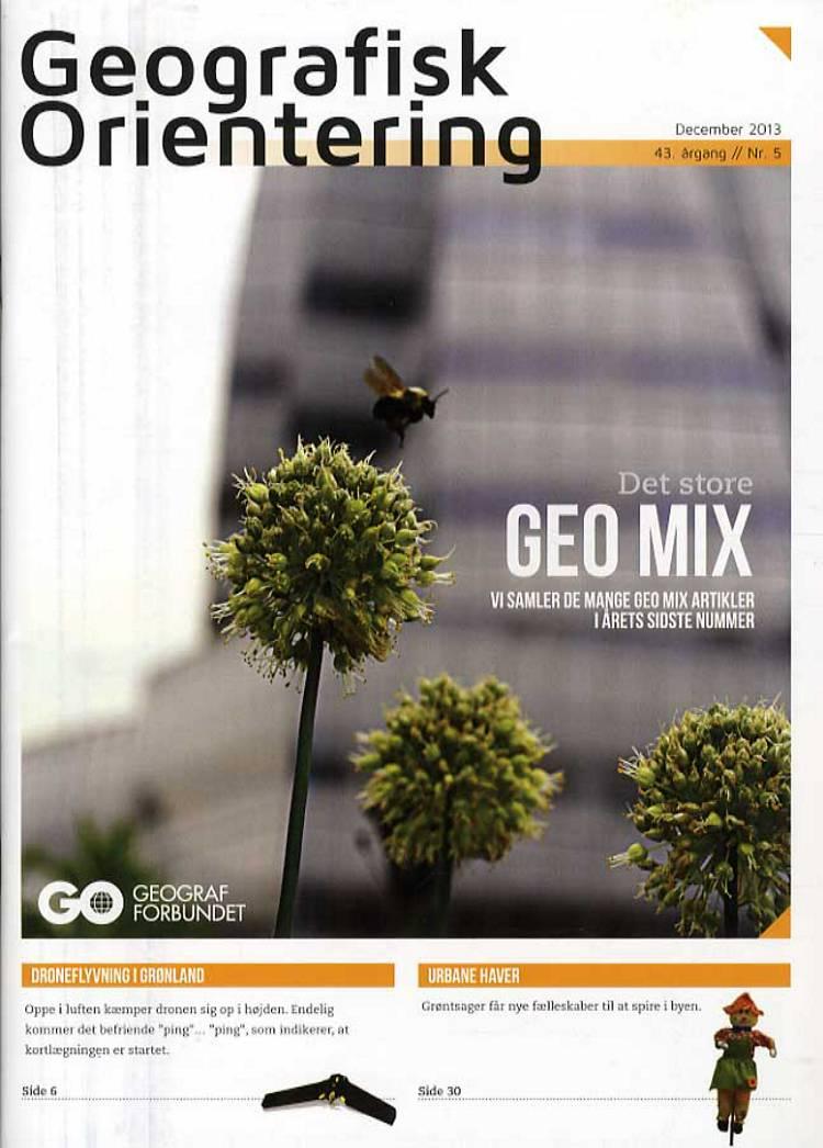 Geografisk Orientering 2013 - 5 af Geografforbundet