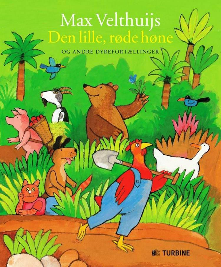 Den lille røde høne af Max Velthuijs, Susanna Davidson og Grete Lis Hansen