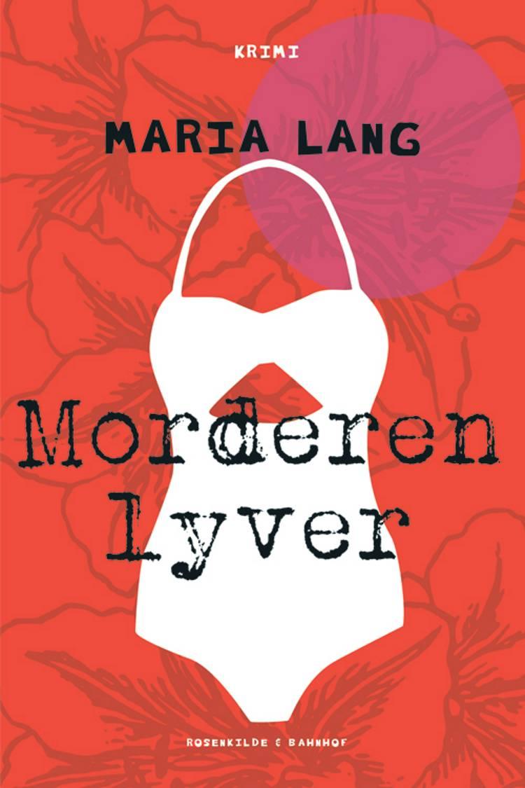Morderen lyver af Maria Lang