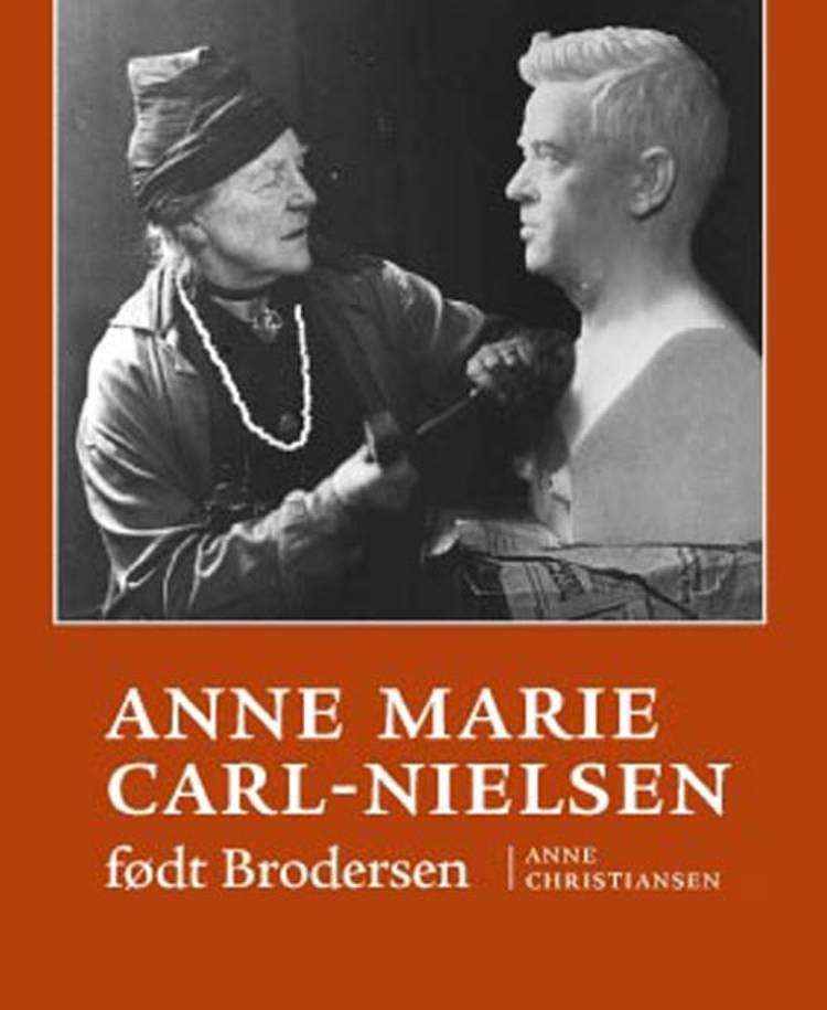 Anne Marie Carl-Nielsen født Brodersen af Anne Christiansen