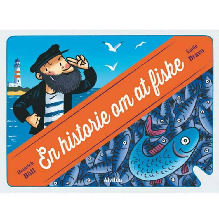 En historie om at fiske af Heinrich Böll og Émile Bravo