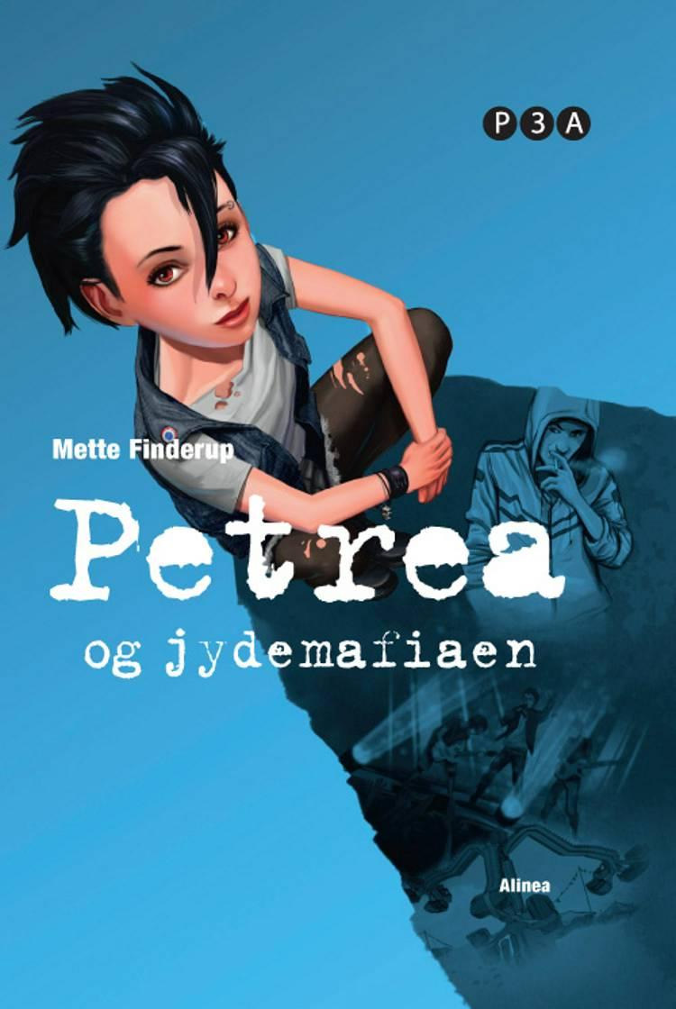 Petrea og jydemafiaen af Mette Finderup