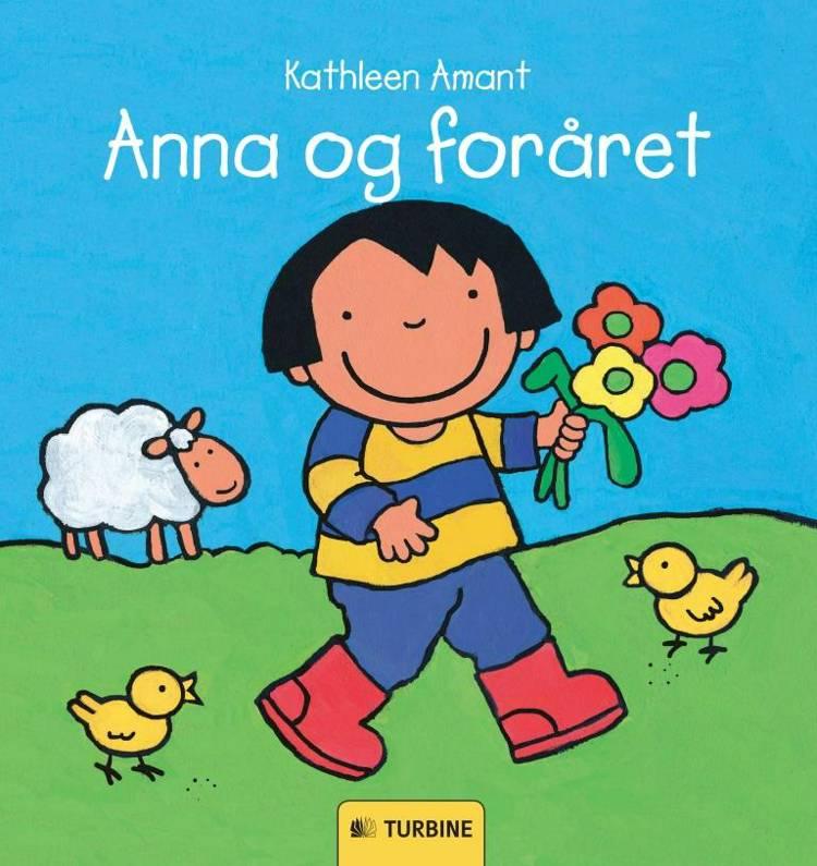 Anna og foråret af Kathleen Amant