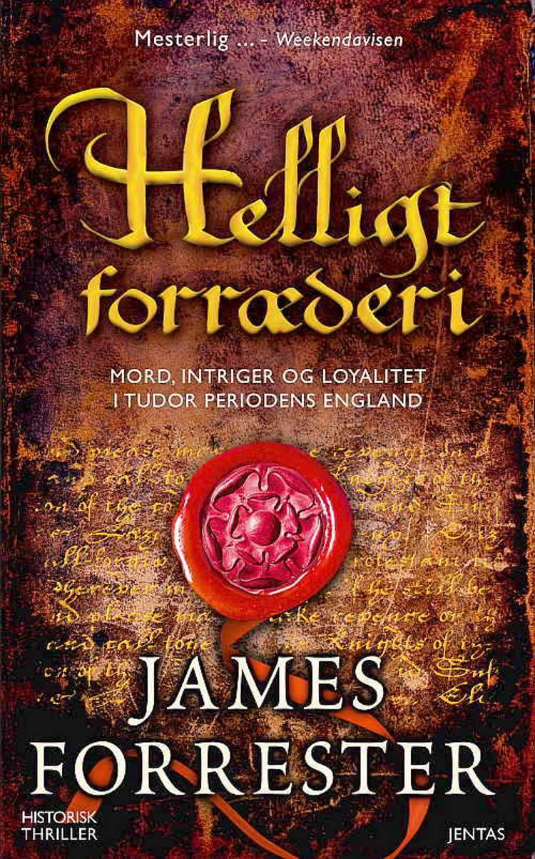 Helligt forræderi af James Forrester