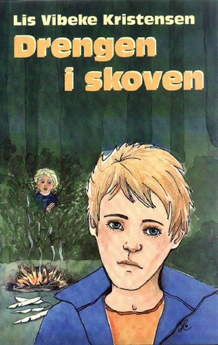 Drengen i skoven af Lis Vibeke Kristensen