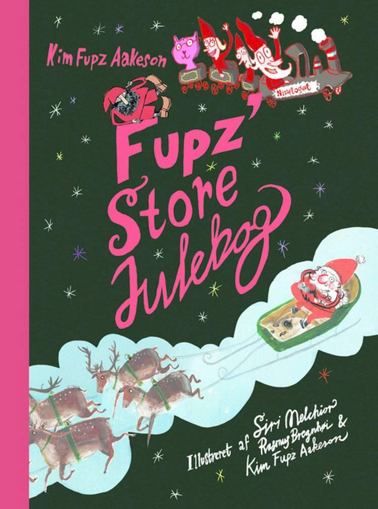 Fupz' store julebog, Kim Fupz Aakeson, julebog, julefortælling, Siri Melchior, Rasmus Bregnhøi