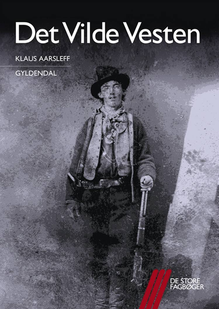 Det Vilde Vesten af Klaus Aarsleff