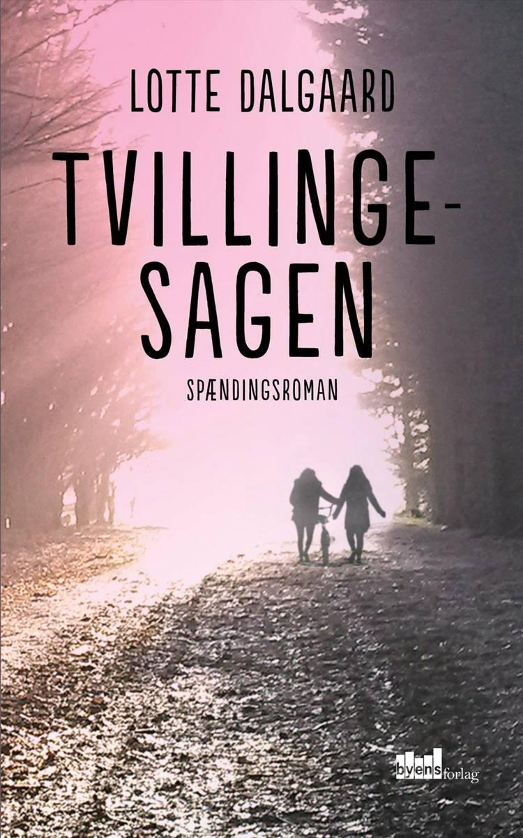 Tvillingesagen af Lotte Dalgaard