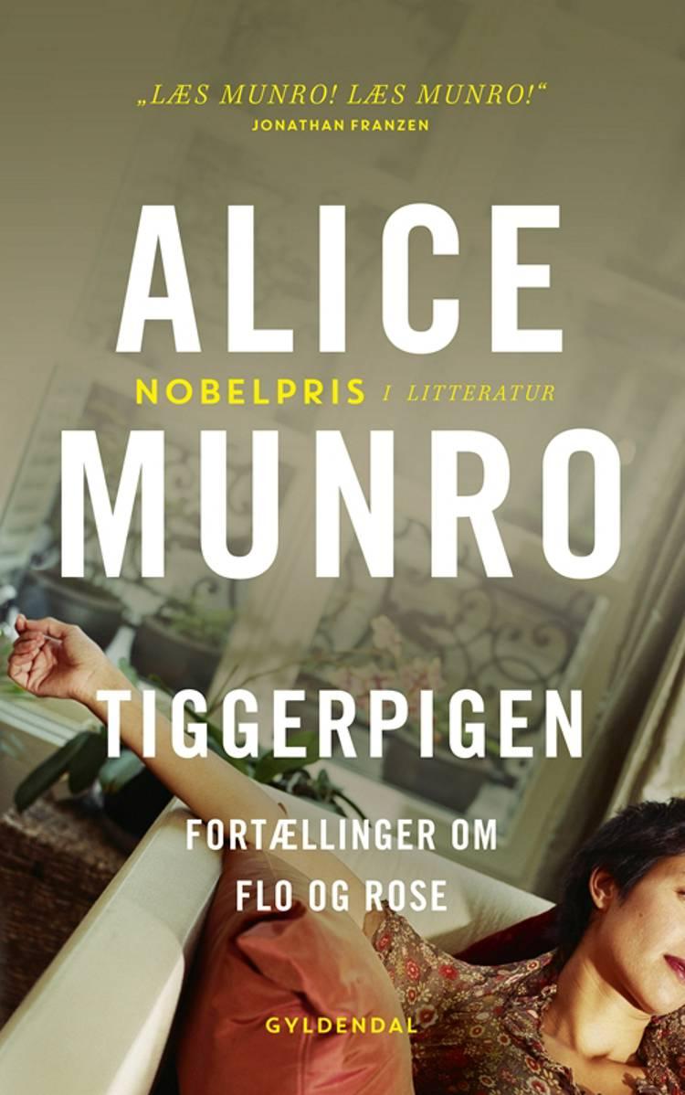 Tiggerpigen af Alice Munro