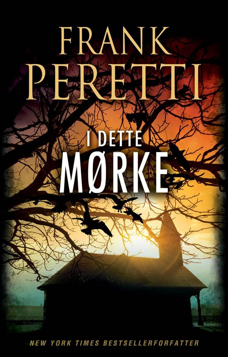 I dette mørke af Frank E. Peretti