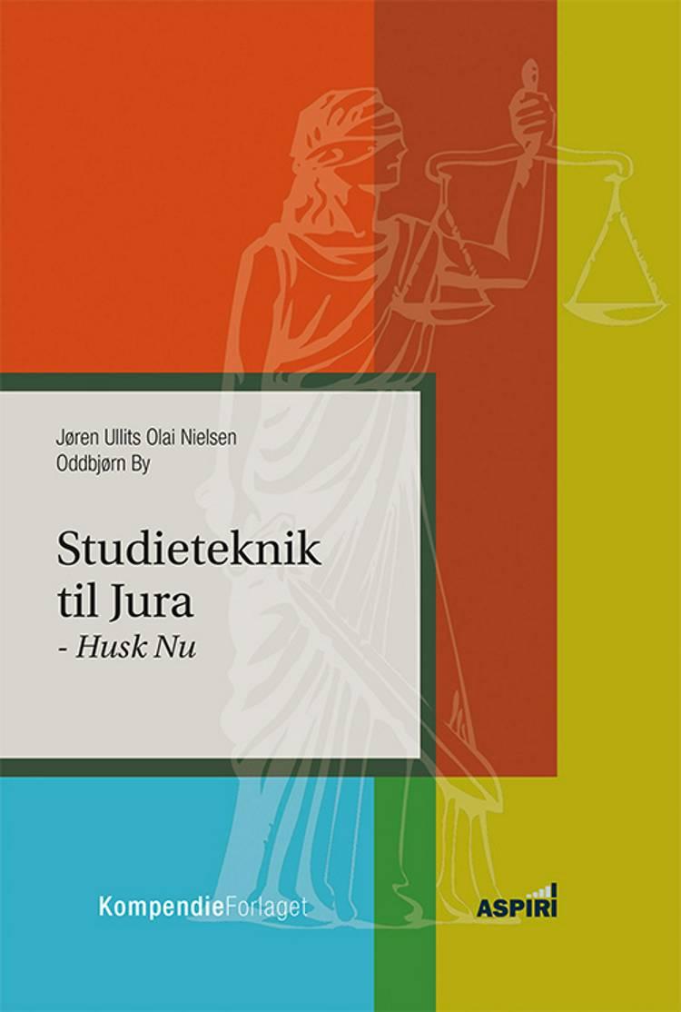 Studieteknik til Jura af Oddbjørn By og Jøren Ullits Olai Nielsen