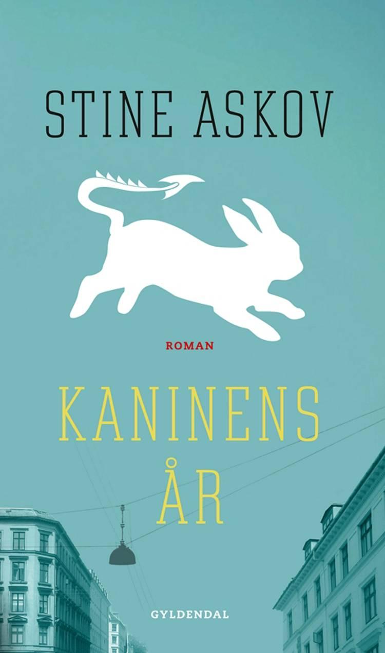 Kaninens år af Stine Askov