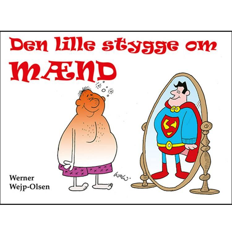 Den lille stygge om mænd af Werner Wejp-Olsen