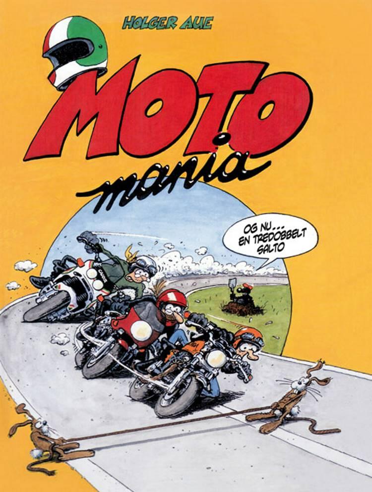 Motomania af Holger Aue