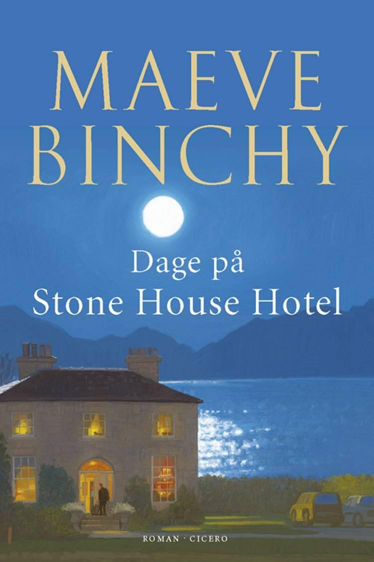 Dage på Stone House Hotel af Maeve Binchy