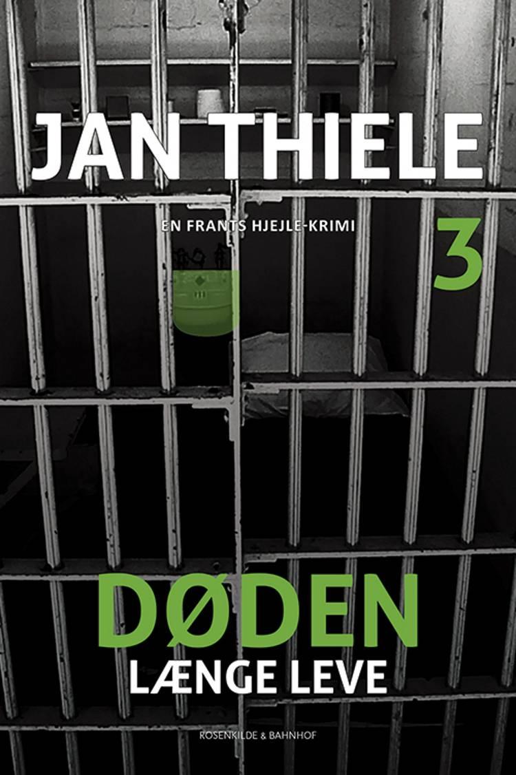 Døden længe leve af Jan Thiele