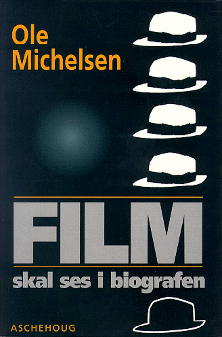 Film skal ses i biografen af Ole Michelsen