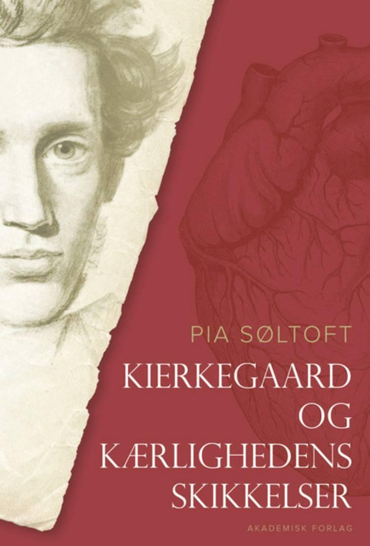 Kierkegaard og kærlighedens skikkelser af Pia Søltoft