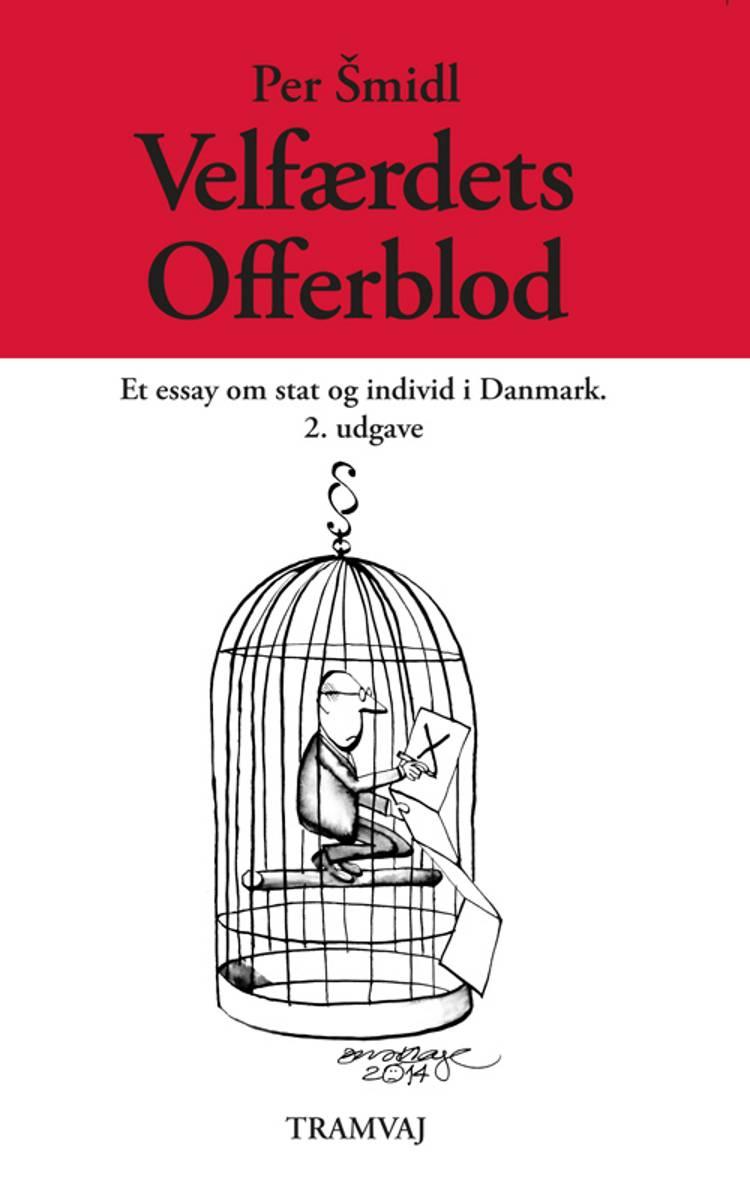 Velfærdets offerblod af Per Smidl