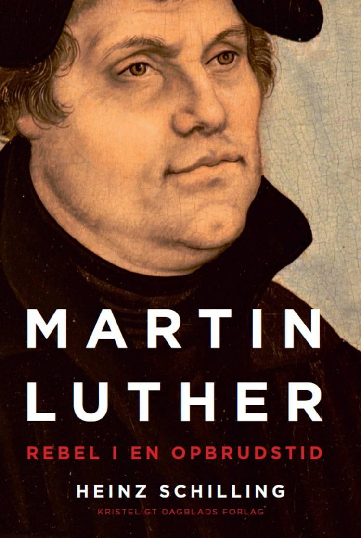 Martin Luther af Heinz Schilling