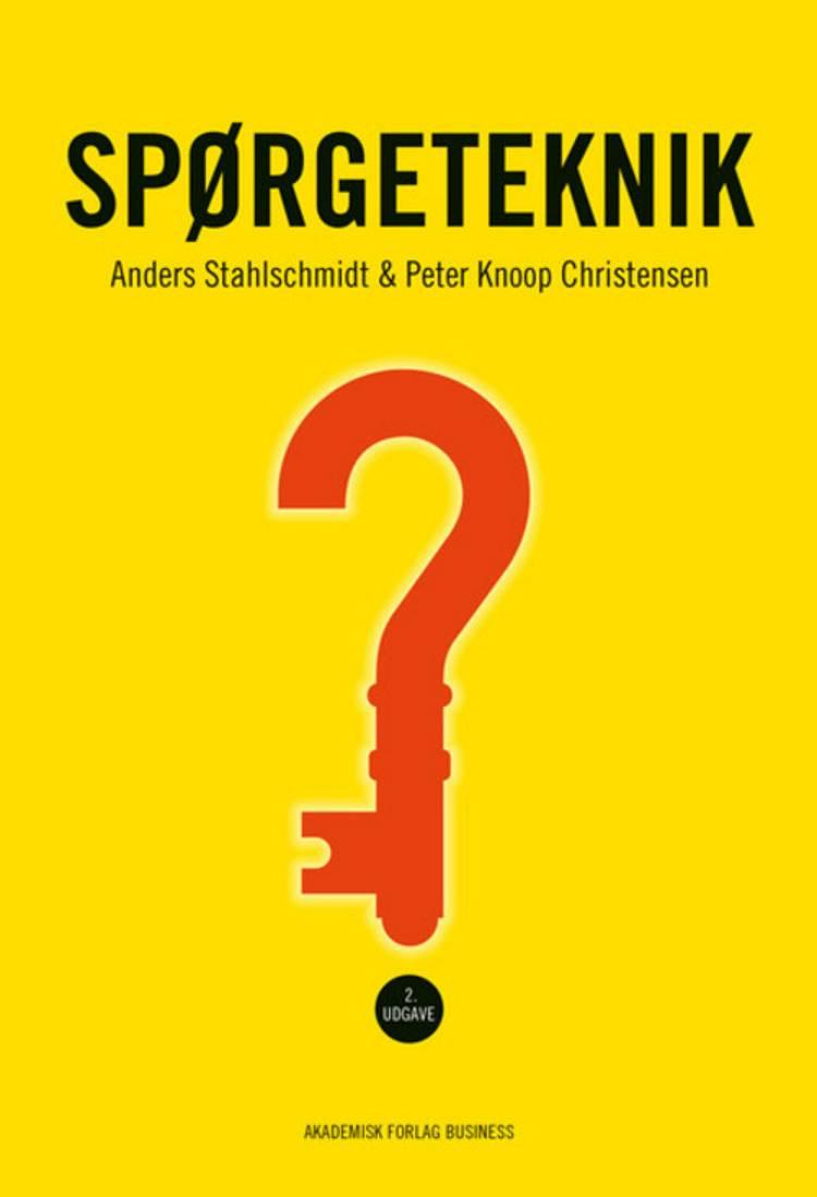 Spørgeteknik af Anders Stahlschmidt og Peter Knoop Christensen