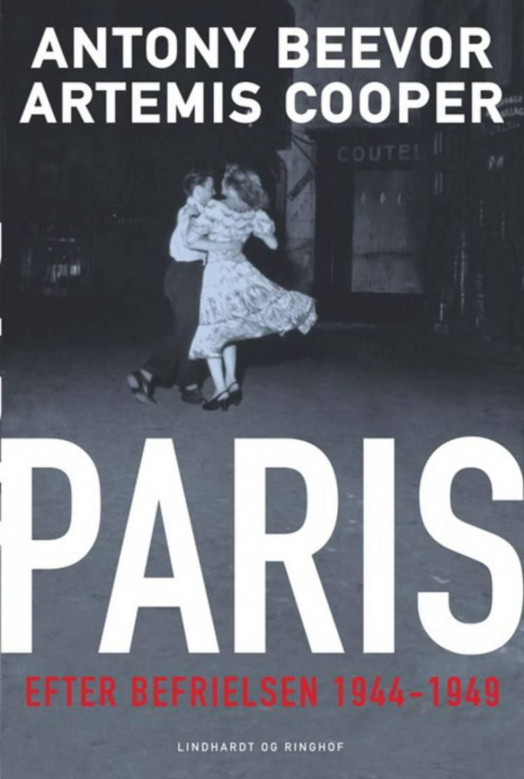 Paris efter befrielsen 1944-49 af Antony Beevor og Artemis Cooper