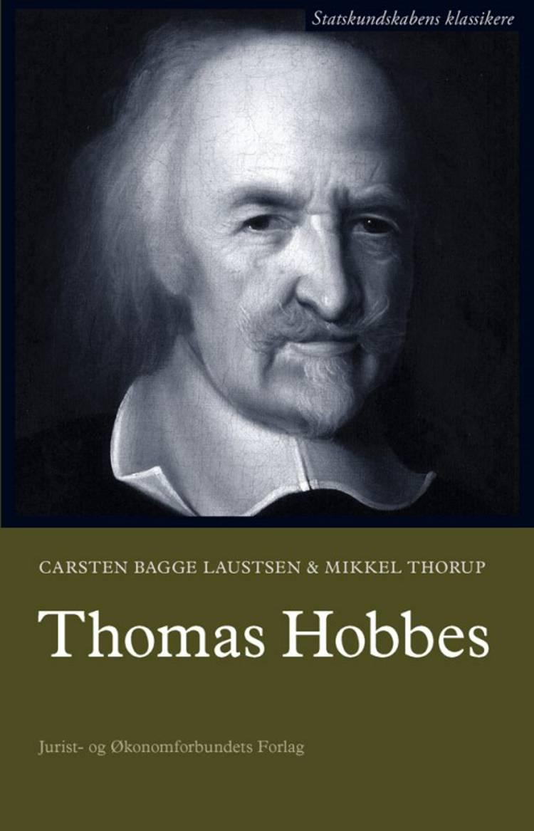 Thomas Hobbes af Mikkel Thorup, Carsten Bagge Laustsen og Carsten Bagge Lausten
