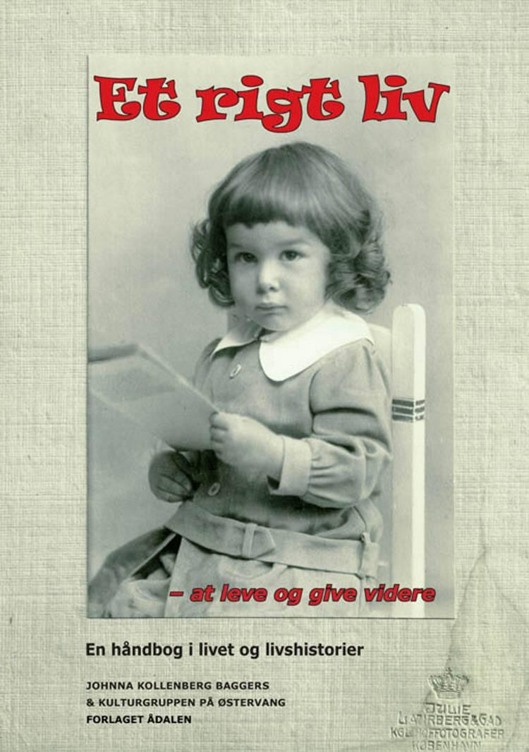 Et rigt liv af Johnna Kollenberg Baggers