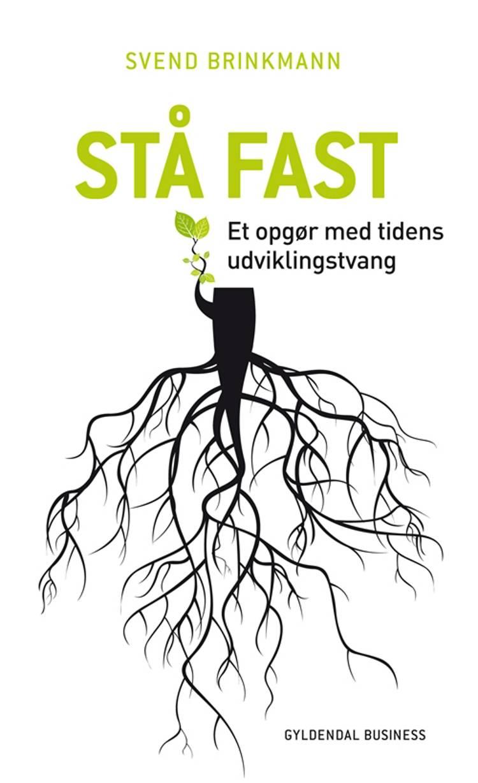 Stå fast af Svend Brinkmann