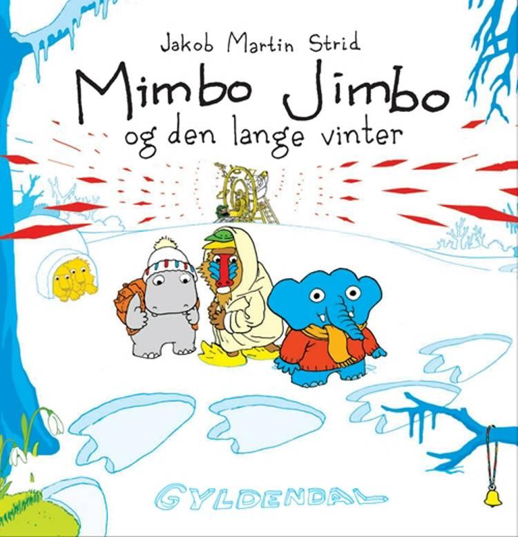 Mimbo Jimbo og den lange vinter af Jakob Martin Strid