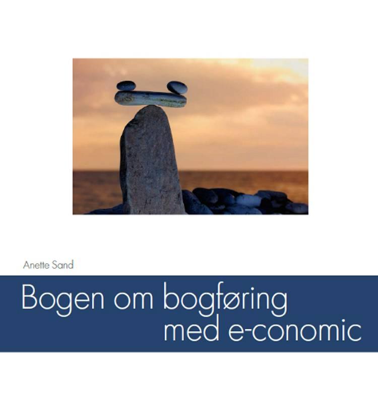 Bogen om bogføring med e-conomic af Anette Sand