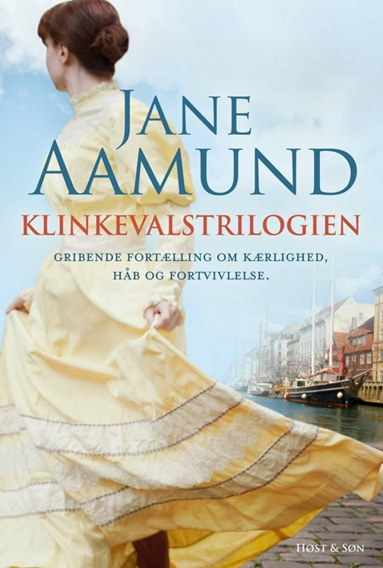 Klinkevalstrilogien af Jane Aamund