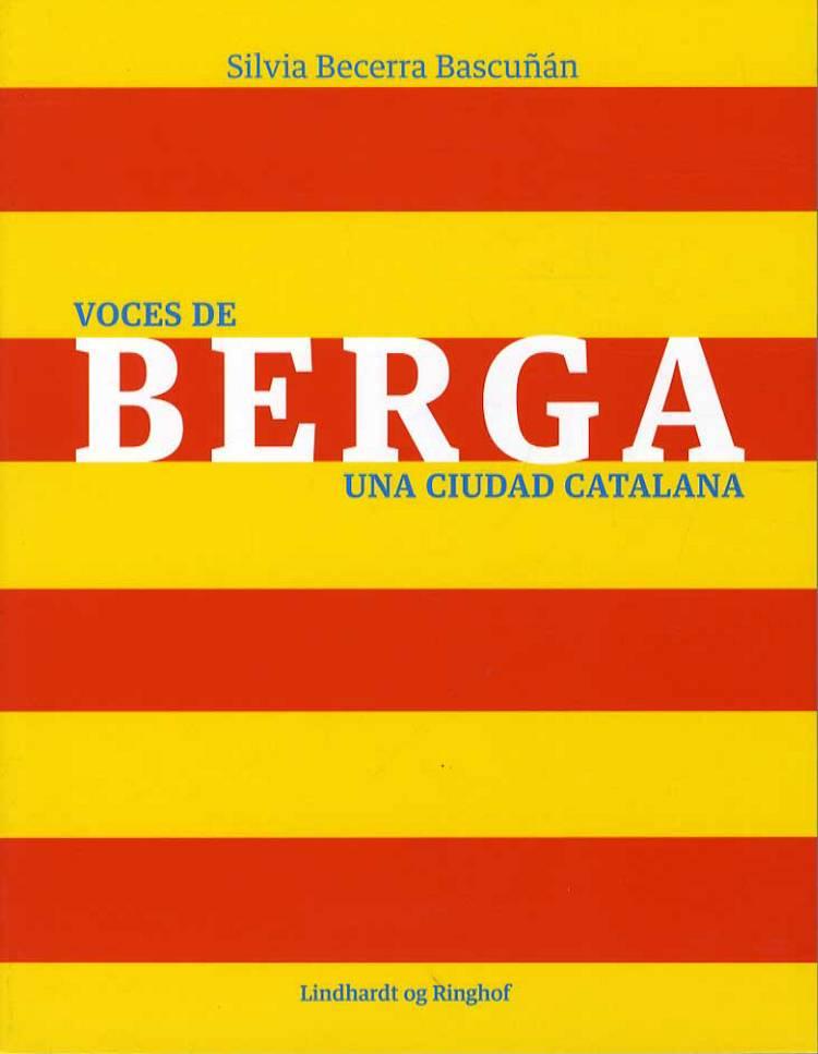 Voces de Berga - una ciudad catalana af Silvia Becerra Bascuñan