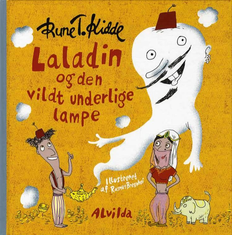 Laladin og den vildt underlige lampe af Rune T. Kidde