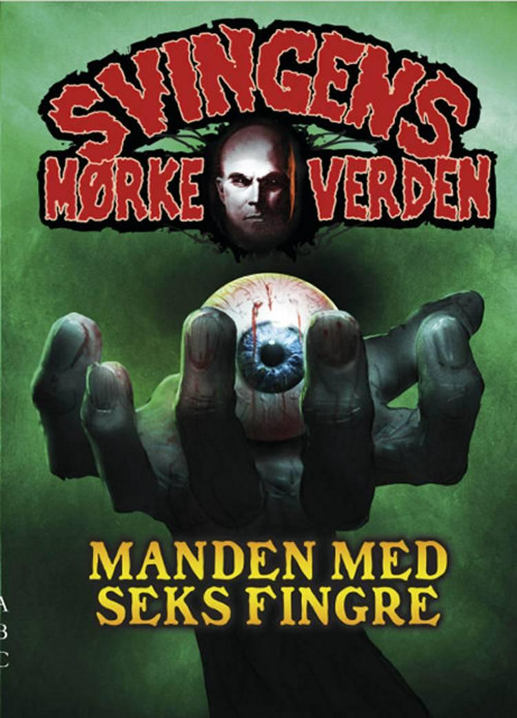 Manden med seks fingre af Arne Svingen