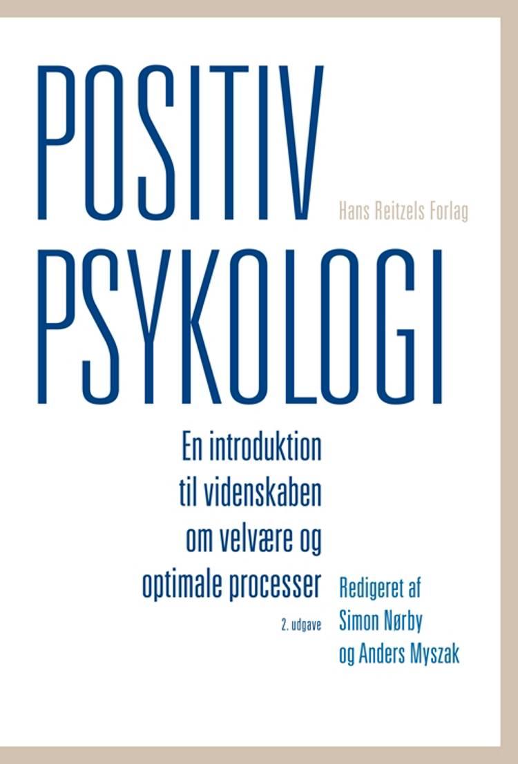 Positiv psykologi af Bobby Zachariae, Svend Brinkmann, Charlotte Bloch, Peter Elsass, Jesper Dammeyer og Dorthe Kirkegaard Thomsen m.fl.
