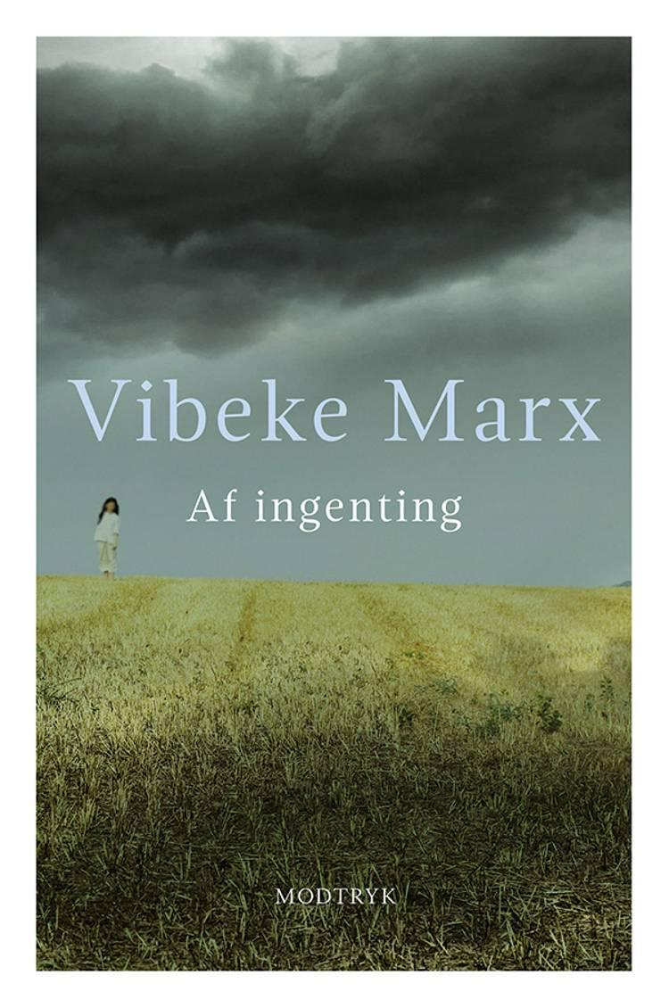 Af ingenting af Vibeke Marx