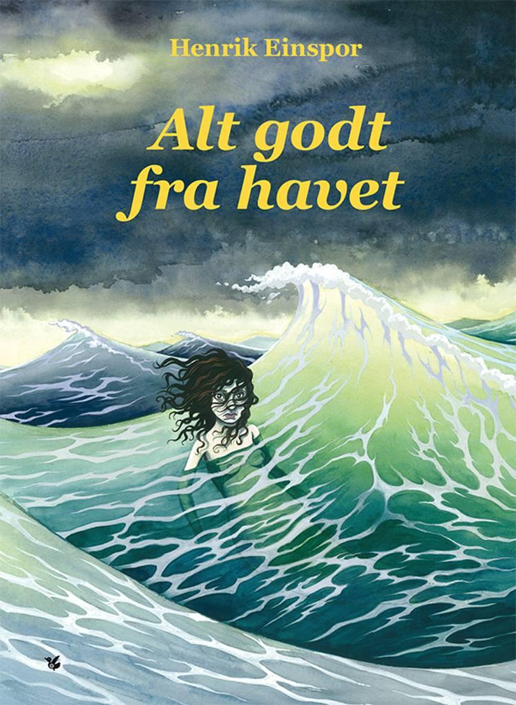 Alt godt fra havet af Henrik Einspor