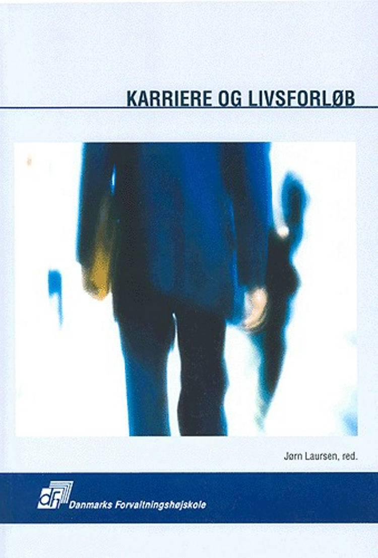 Karriere og livsforløb af Jørn Laursen, Gitte Haslebo og Edvin Grinderslev m.fl.