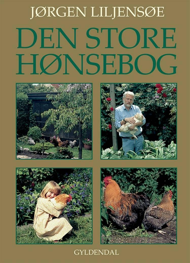 Den store hønsebog af Jørgen Liljensøe