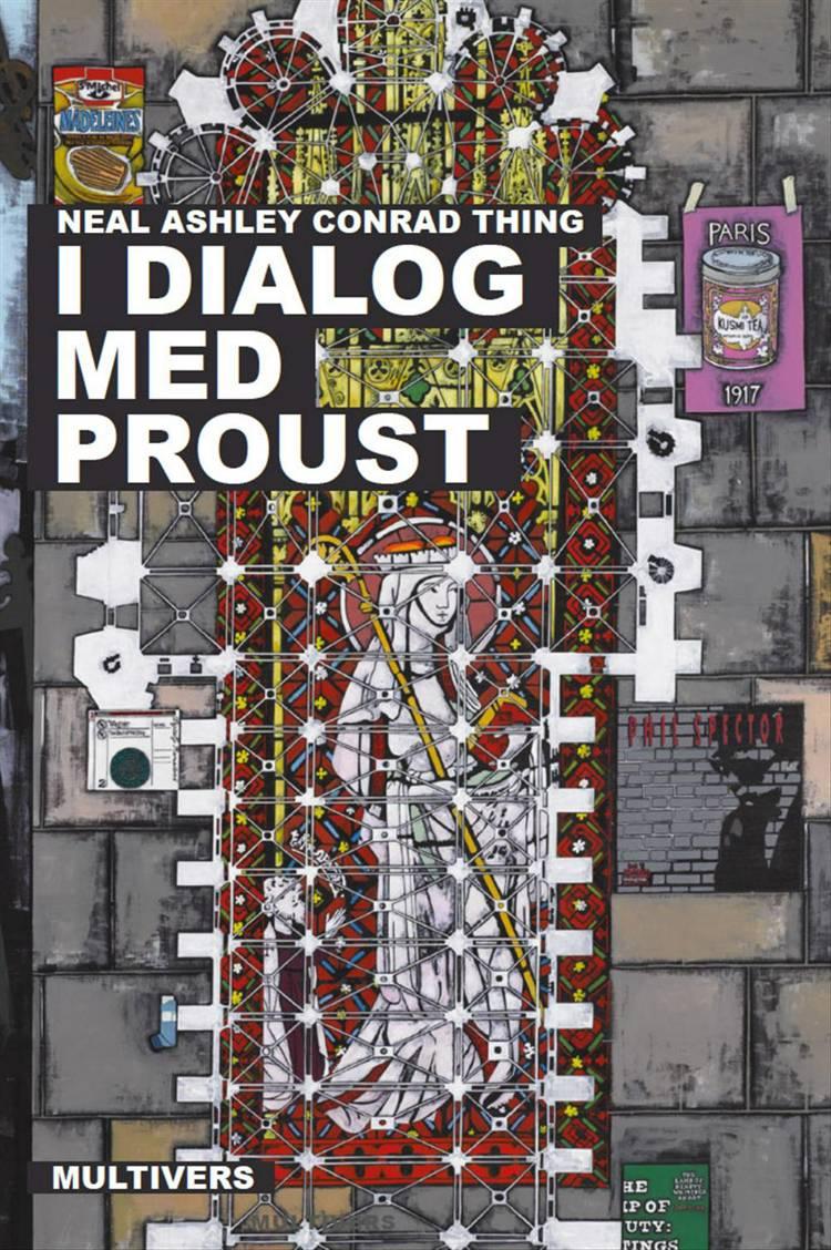 I dialog med Proust af Neal Ashley Conrad Thing