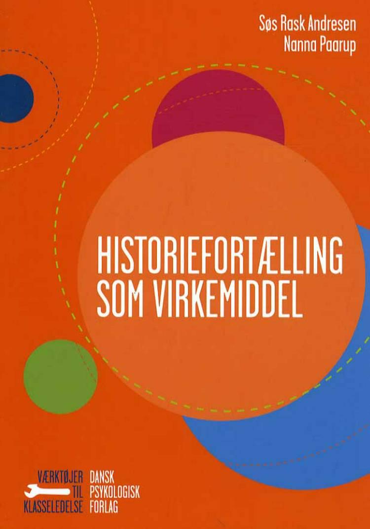 Historiefortælling som virkemiddel af Søs Rask Andresen og Nanna Paarup